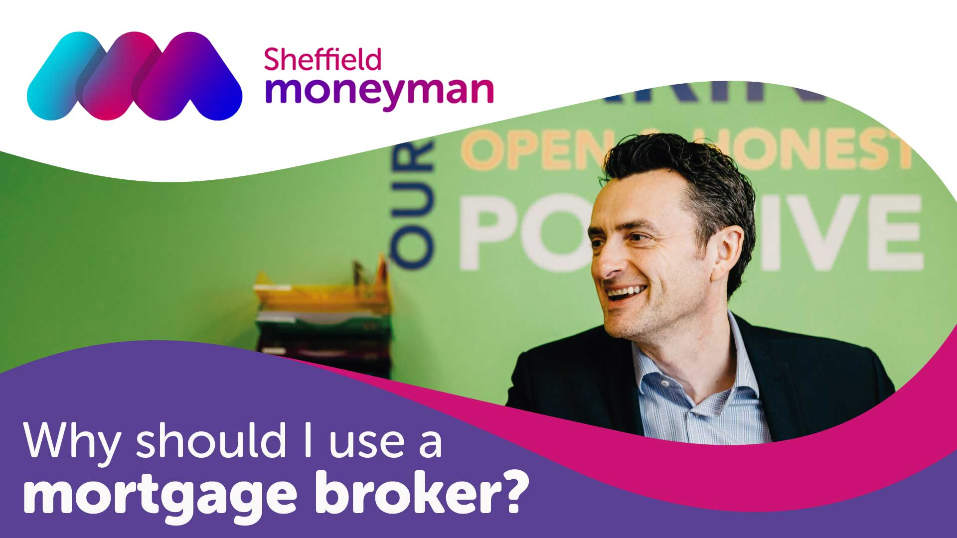 Why Should I use a Mortgage Broker in Sheffield