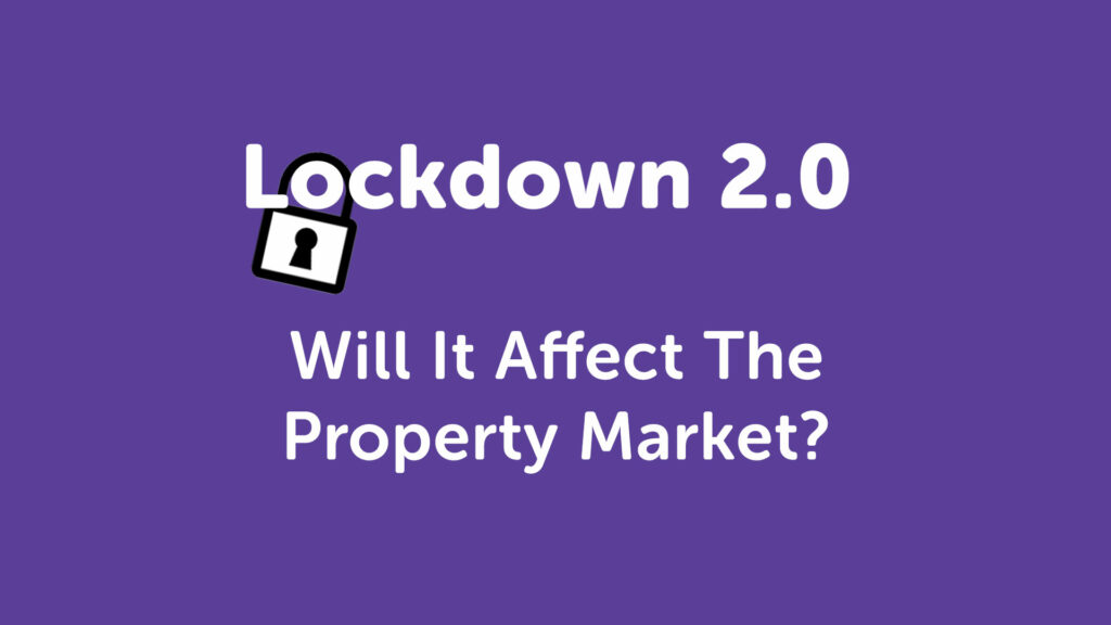 Lockdown 2.0 Mortgage Advice Sheffield