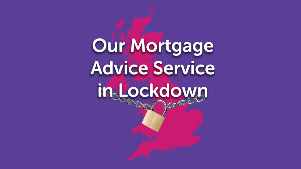 Lockdown Mortgage Advice Sheffield